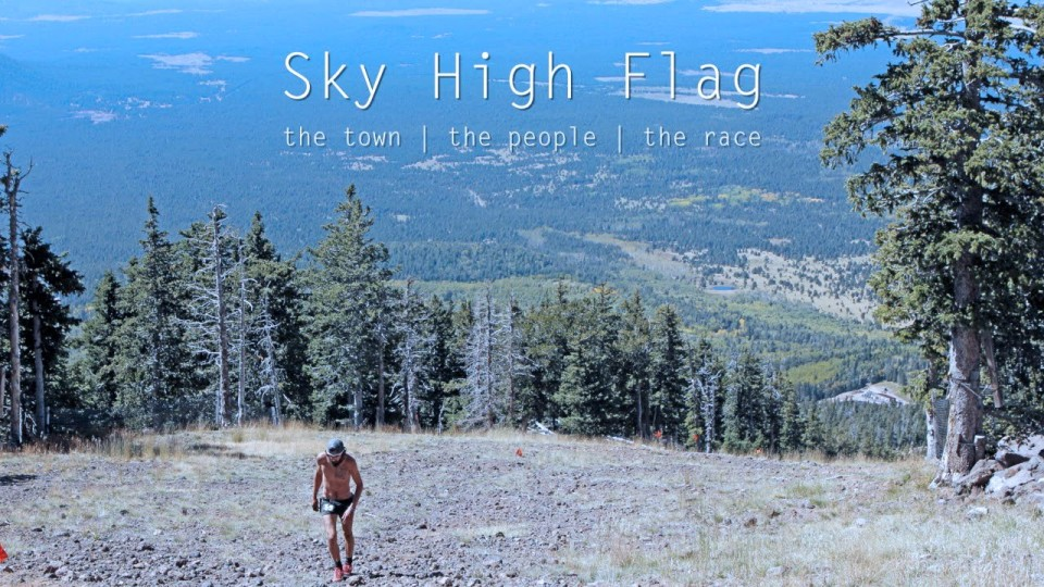 Sky High Flag: the Town | the People | the Race