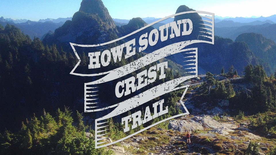 Running the Howe Sound Crest Trail BC Canada