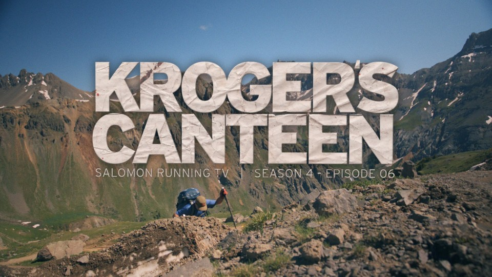 Kroger's Canteen – Salomon Running TV S4 E06