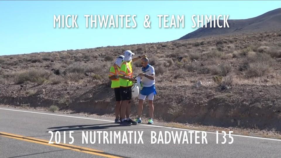 Mick Thwaites & Team Shmick – Badwater 2015