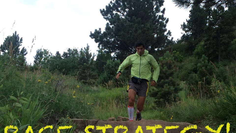 Ultra Marathon Race Strategy | Sage Canaday | Sage Running Tips