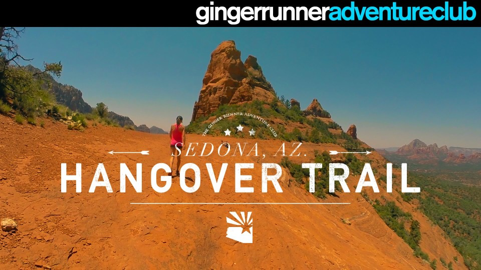 HANGOVER TRAIL – SEDONA, AZ | The Ginger Runner Adventure Club
