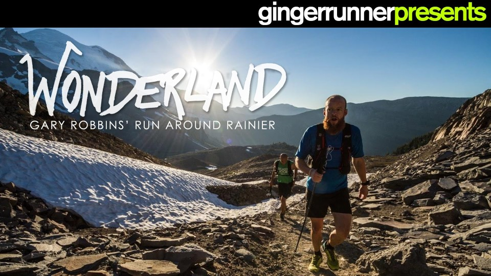 WONDERLAND: Gary Robbins' Run Around Rainier | The Ginger Runner