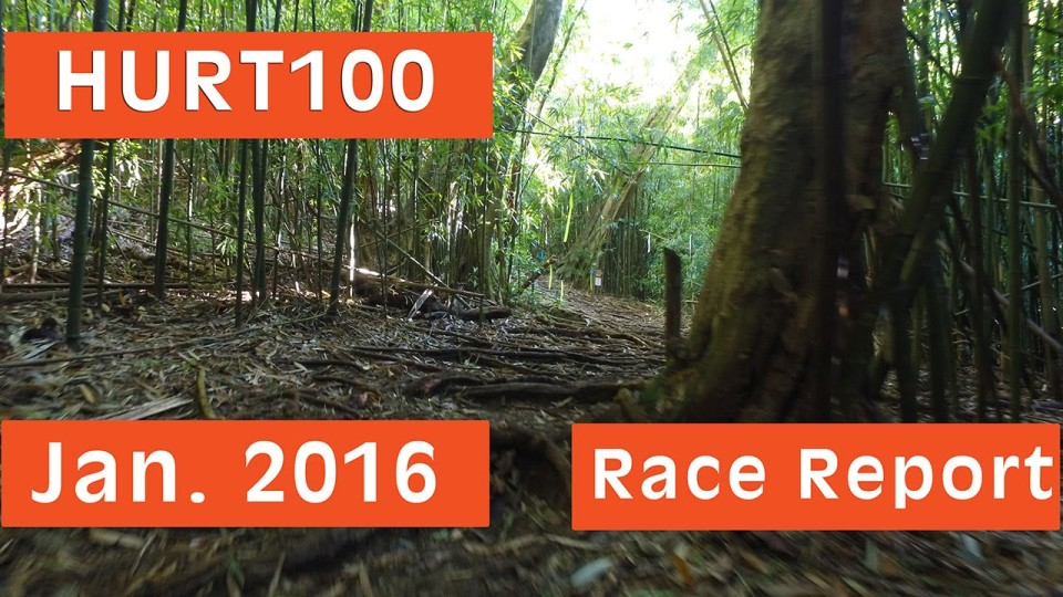 HURT 100 Honolulu, HI : 2016 Race Recap